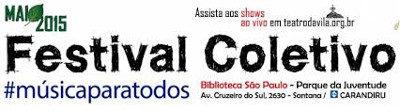 Registro e transmissão ao vivo do Festival Coletivo #musicaparatodos – 2015